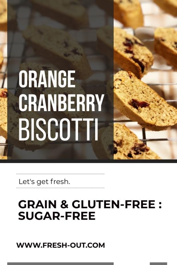 GRAIN-FREE ORANGE SPICE BISCOTTI WITH CRANBERRIES AND WALNUTS