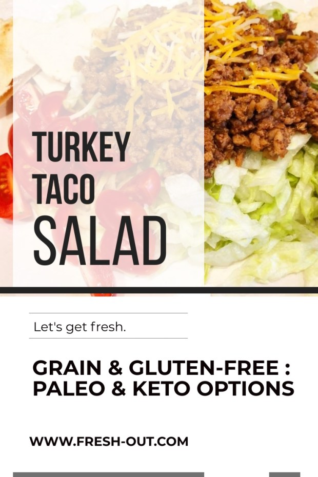 GRAIN-FREE TURKEY TACO SALAD