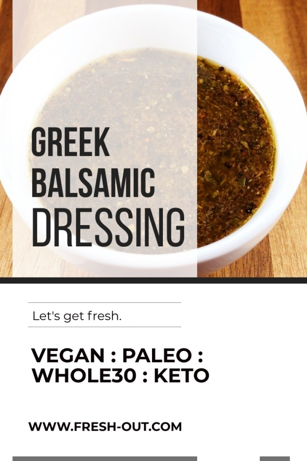 Greek Balsamic Salad Dressing