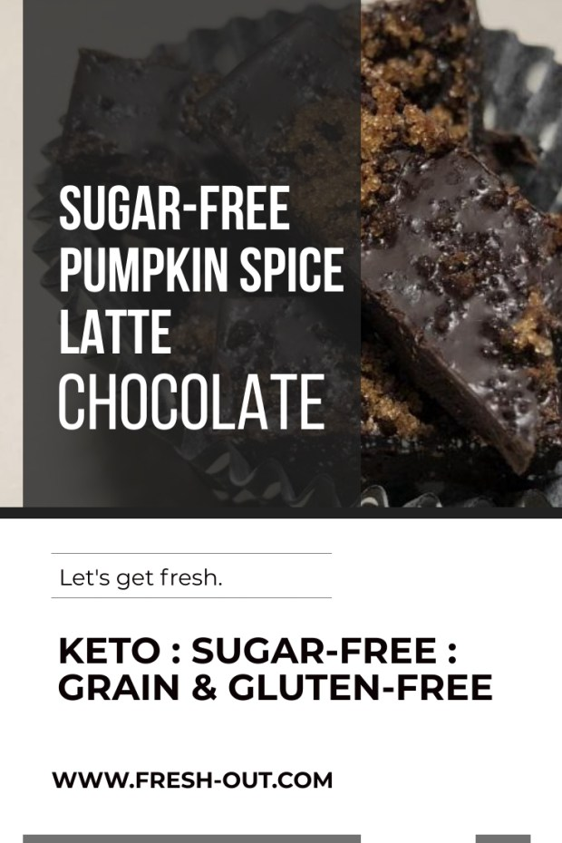 PUMPKIN SPICE LATTE KETO CHOCOLATE