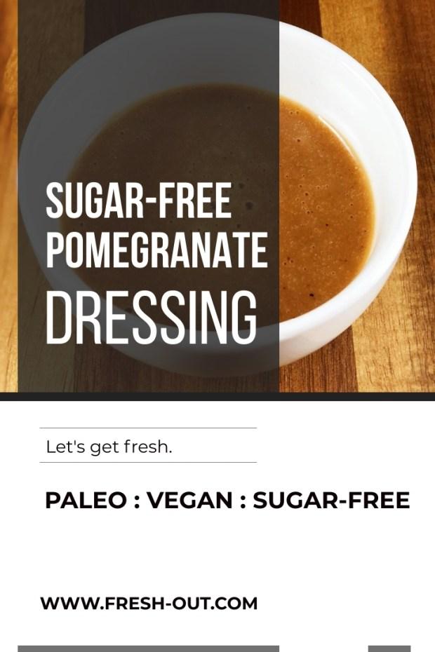 Sugar-Free Pomegranate Dressing
