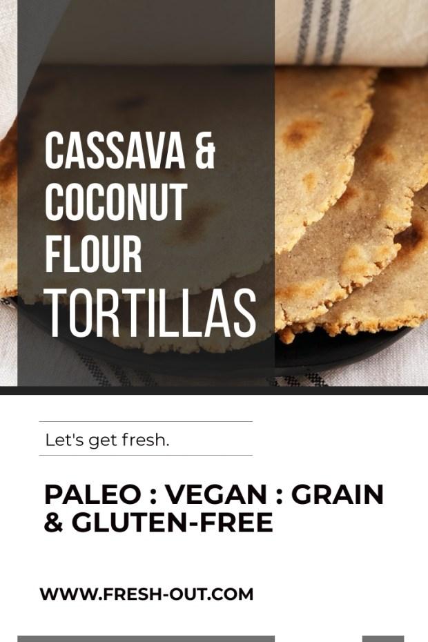 CASSAVA & COCONUT FLOUR TORTILLAS