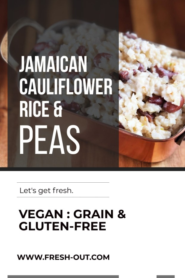 JAMAICAN STYLE CAULIFLOWER RICE AND PEAS