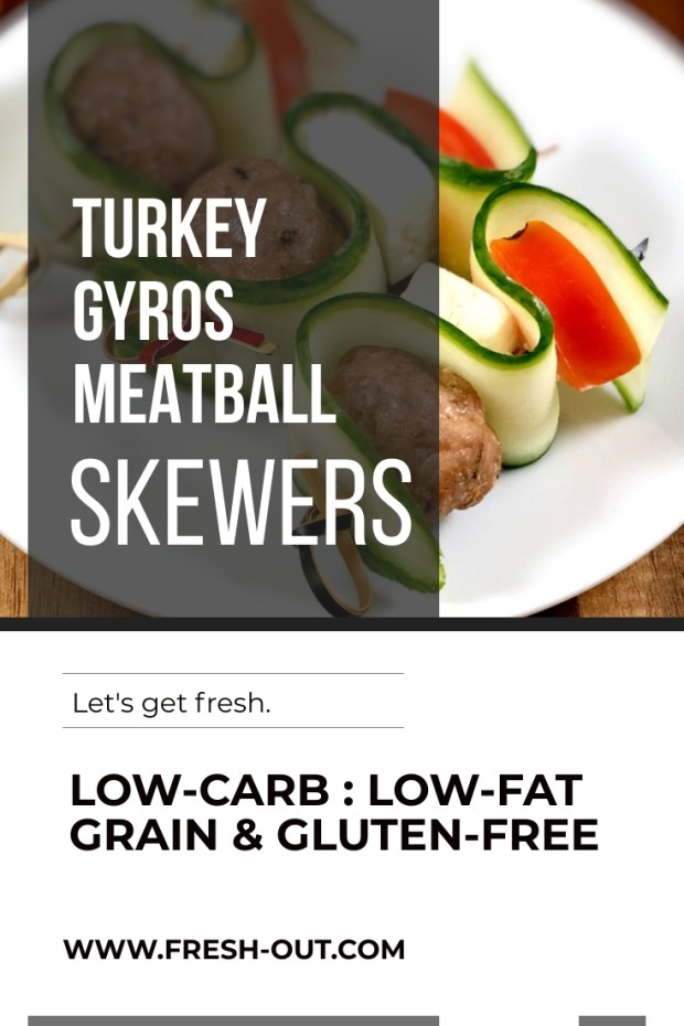 TURKEY GYROS MEATBALL SKEWERS