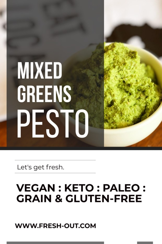 MIXED GREENS PESTO