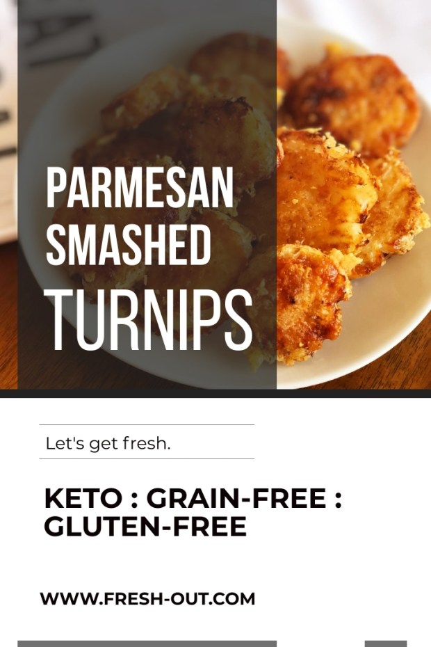 PARMESAN SMASHED TURNIPS
