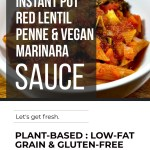 INSTANT POT RED LENTIL PENNE WITH VEGAN MARINARA SAUCE