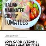 ITALIAN MARINATED CHERRY TOMATOES