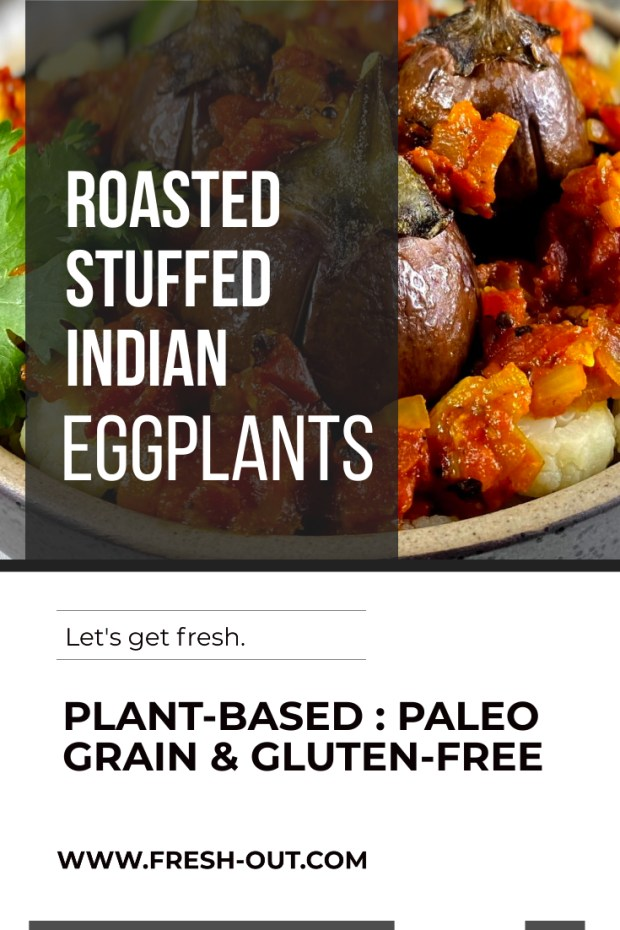 ROASTED STUFFED INDIAN EGGPLANTS