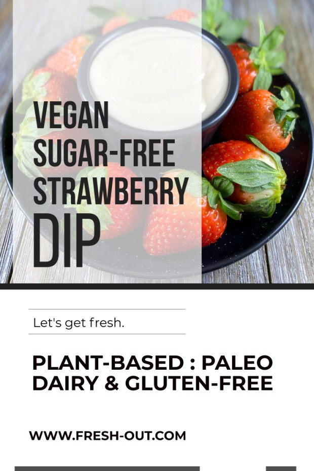 VEGAN SUGAR-FREE STRAWBERRY DIP