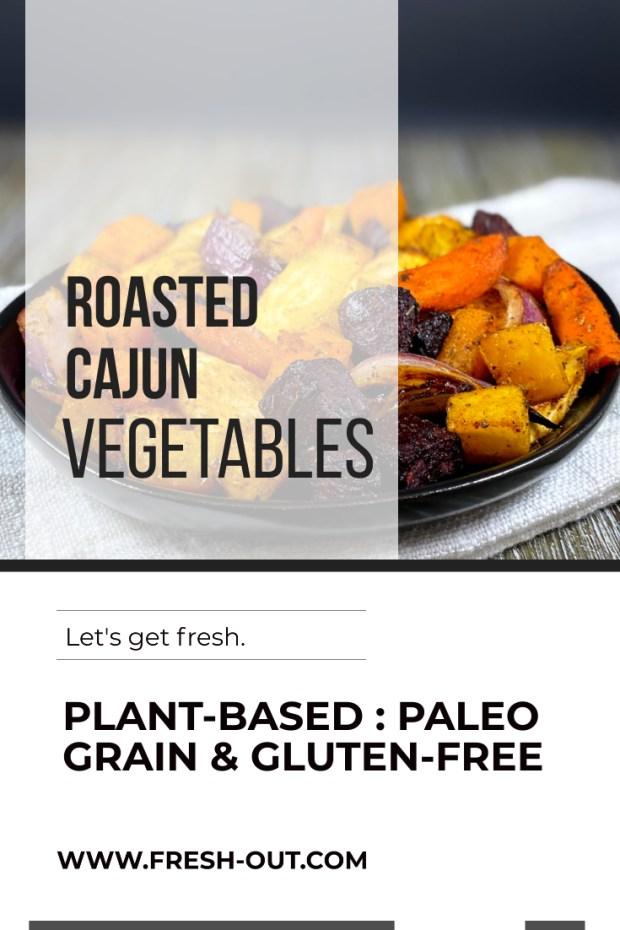 ROASTED CAJUN VEGETABLES