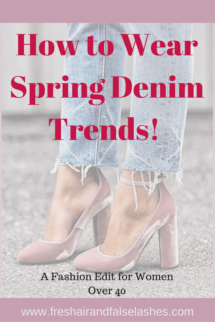 How to wear spring denim trends for women over 40