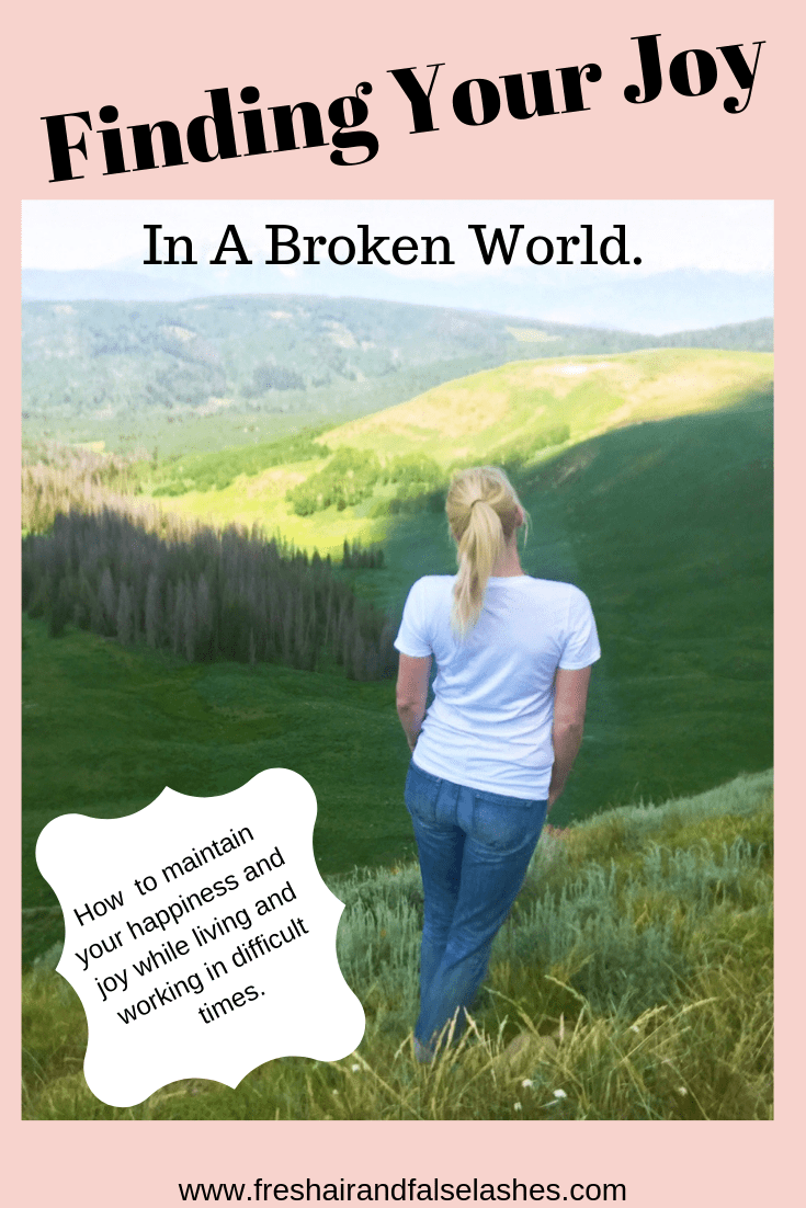 finding your joy in a broken world.