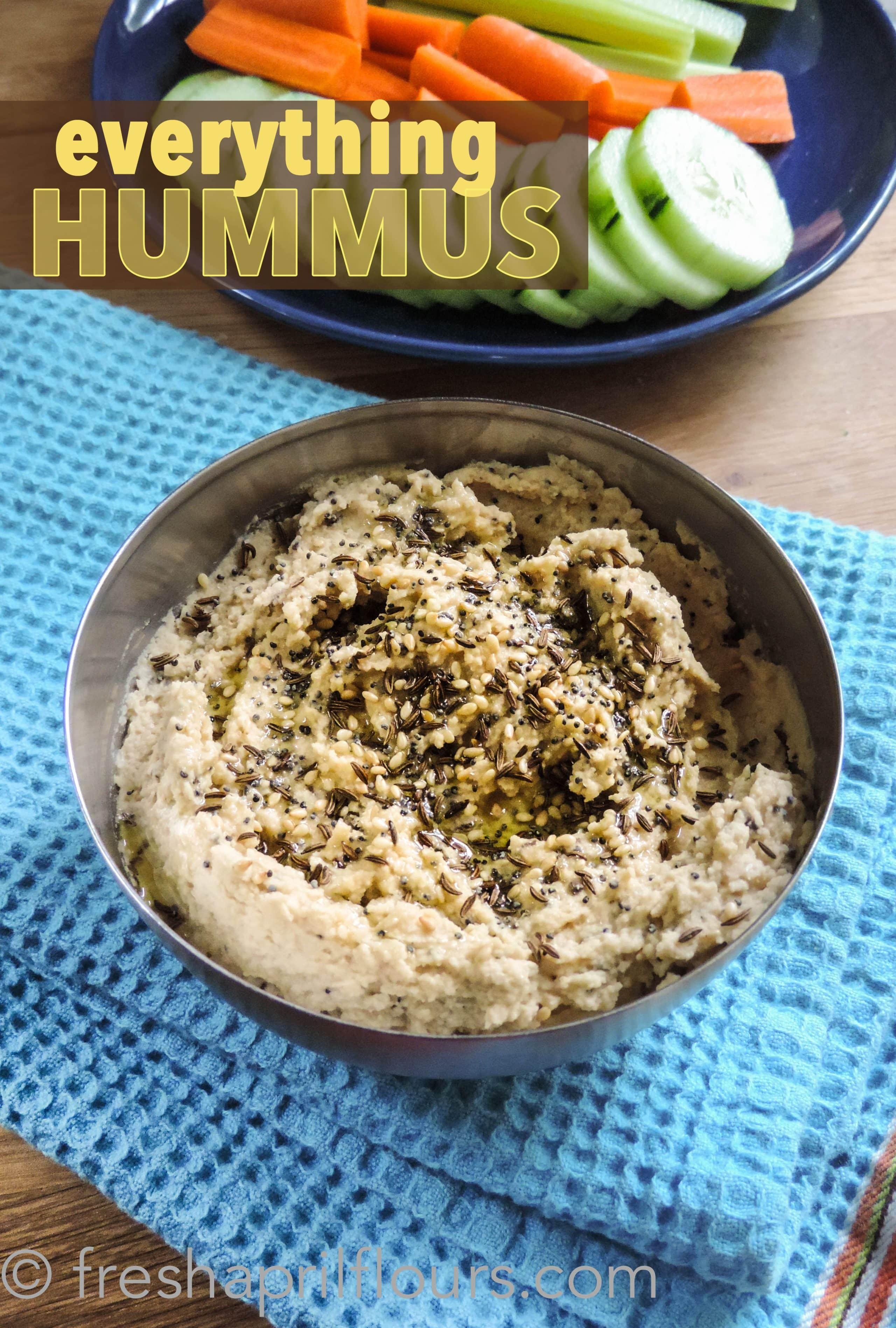Everything Hummus: Thick and creamy homemade hummus seasoned like an everything bagel.