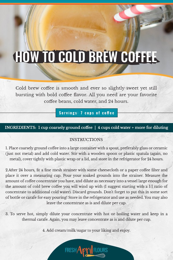 How To Make Cold Brew Coffee: Cold brew coffee is smooth and ever so slightly sweet yet still bursting with bold coffee flavor. All you need are your favorite coffee beans, cold water, and 24 hours.