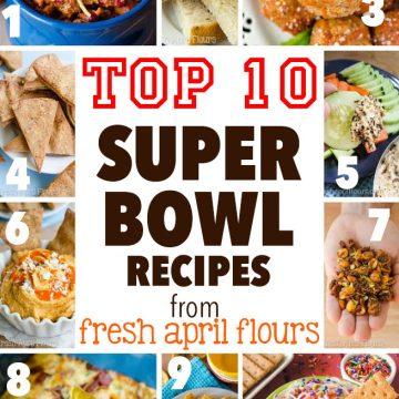 Top 10 Super Bowl Recipes from Fresh April Flours