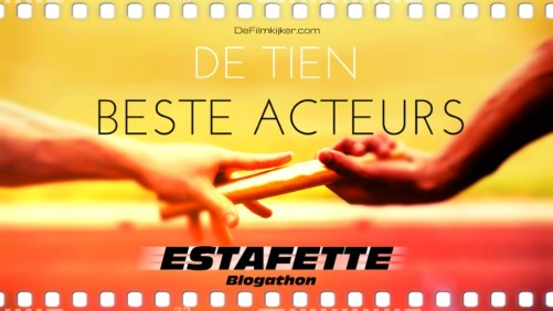 De-tien-Beste-acteurs-estafette-blogathon-1