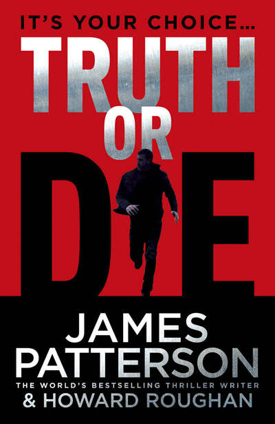 Image result for truth or die james patterson