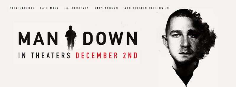 Movie Review: 'MAN DOWN' – manipulation, misdirection outrank LaBeouf's committed performance