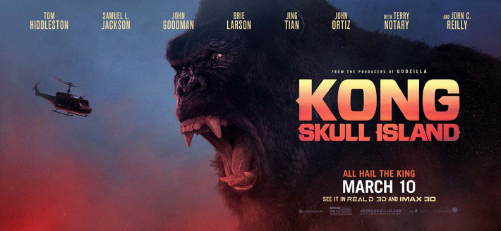 Movie Review: 'KONG: SKULL ISLAND' – A monster calls