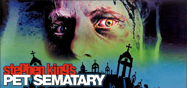 My Bloody Podcast: Paramount digs up 'PET SEMATARY' (1989) for a 4K spitshine