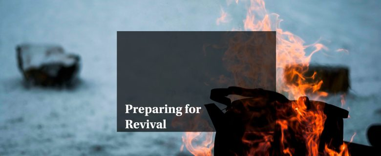Preparing for Revival – Unity