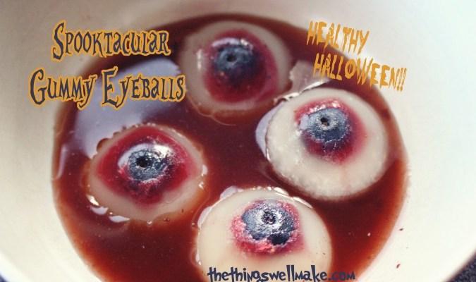 gummy eyes
