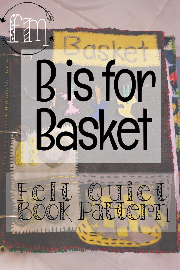 b is for basket quiet book 4