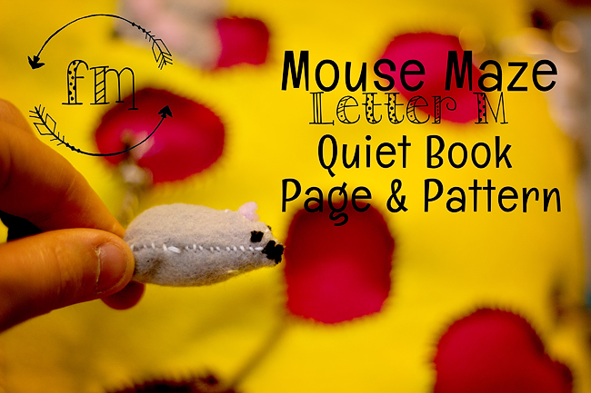 m is for maze quiet book 1