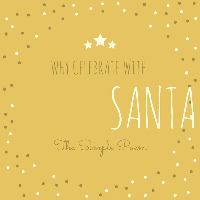 why-celebrate-with the meaning of Santa