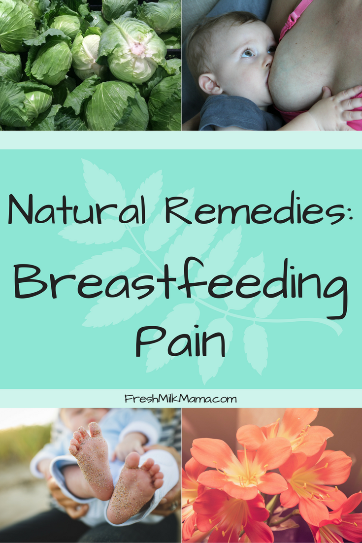 Natural Remedies for Breastfeeding Pain & Nipple Pain