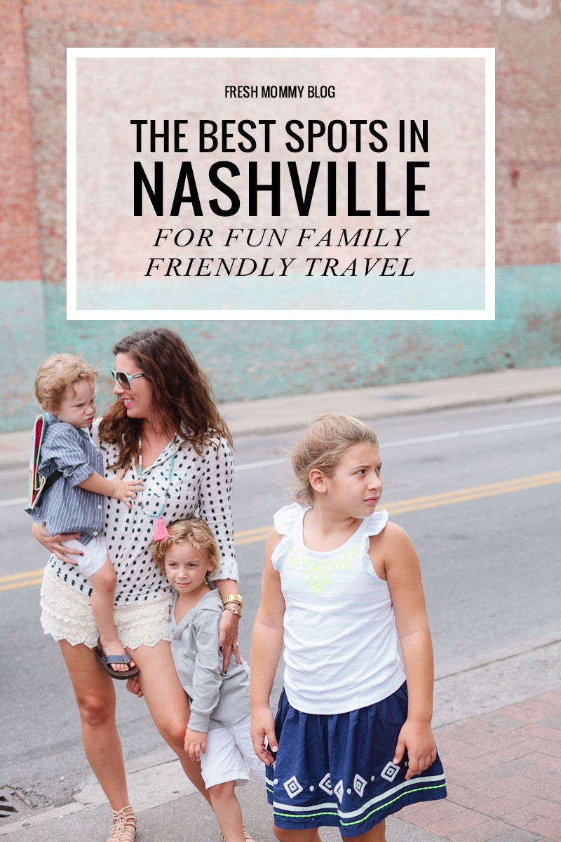 The Best of Nashville for Fun Family Friendly Travel