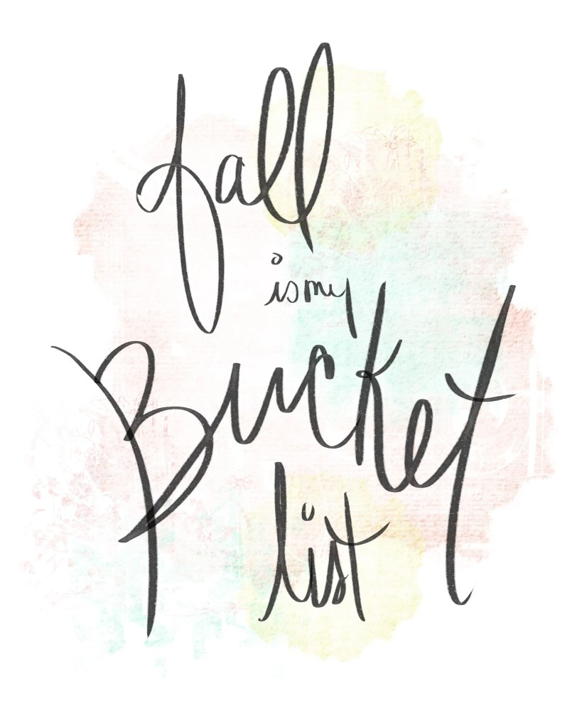 Fall is my Bucket List free download and printable. An Autumn Bucket List