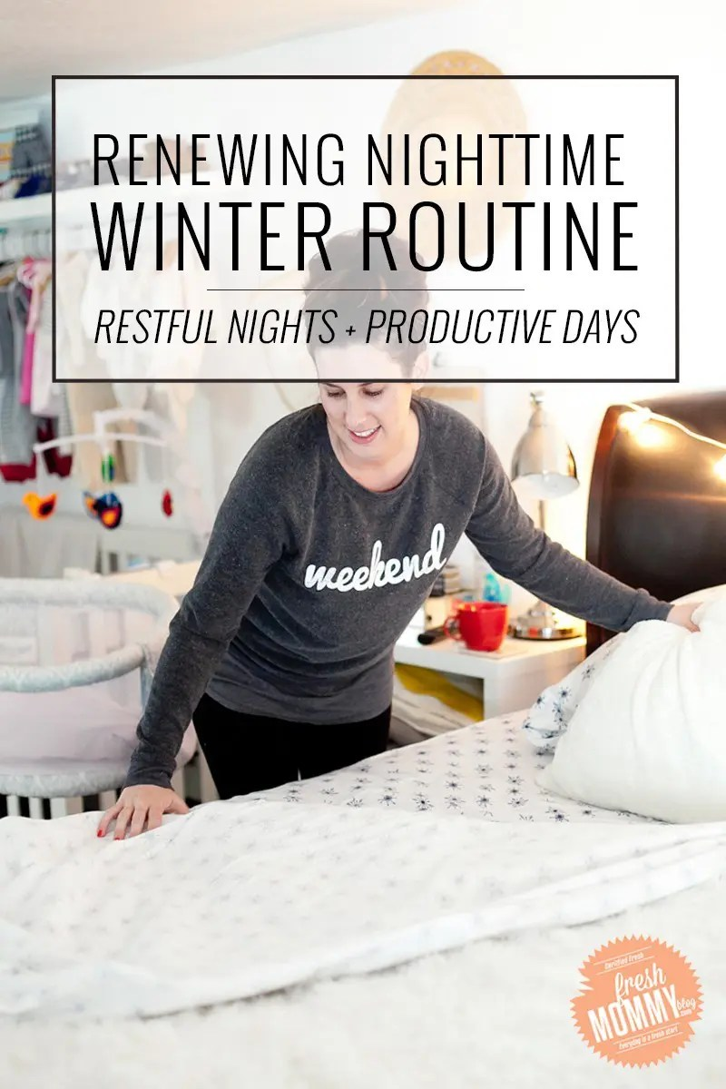 Back up a great morning routine with the ultimate renewing nighttime routine! This is my renewing nighttime winter routine that helps me to destimulate and destress in the evenings for more restful nights and more productive days!