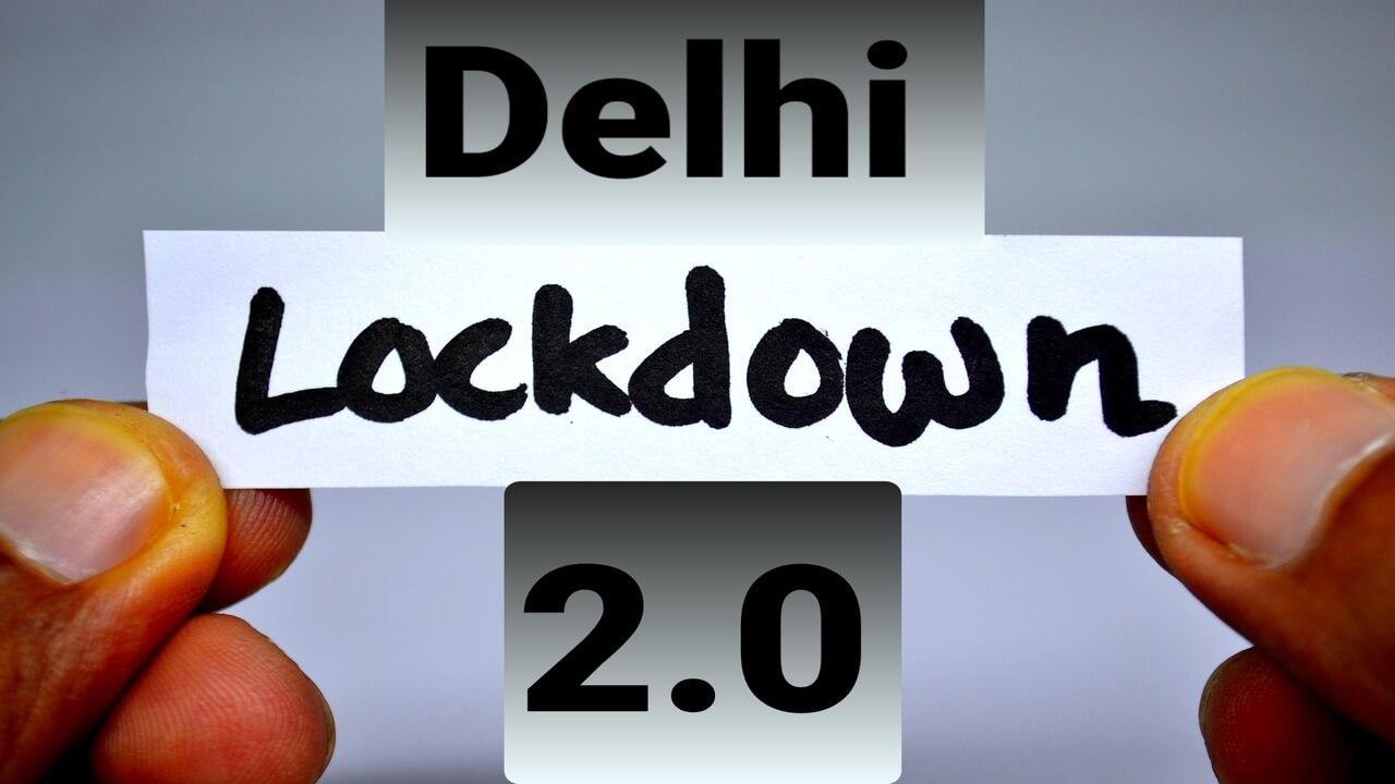 Delhi Lockdown News in Hindi