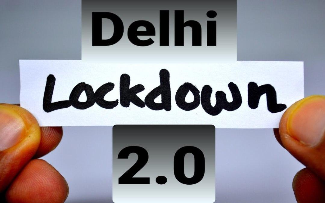 Delhi Lockdown News: सीएम केजरीवाल ने दिल्ली में की लॉकडाउन की घोषणा , जानें क्या खुलेगा और क्या रहेगा बंद