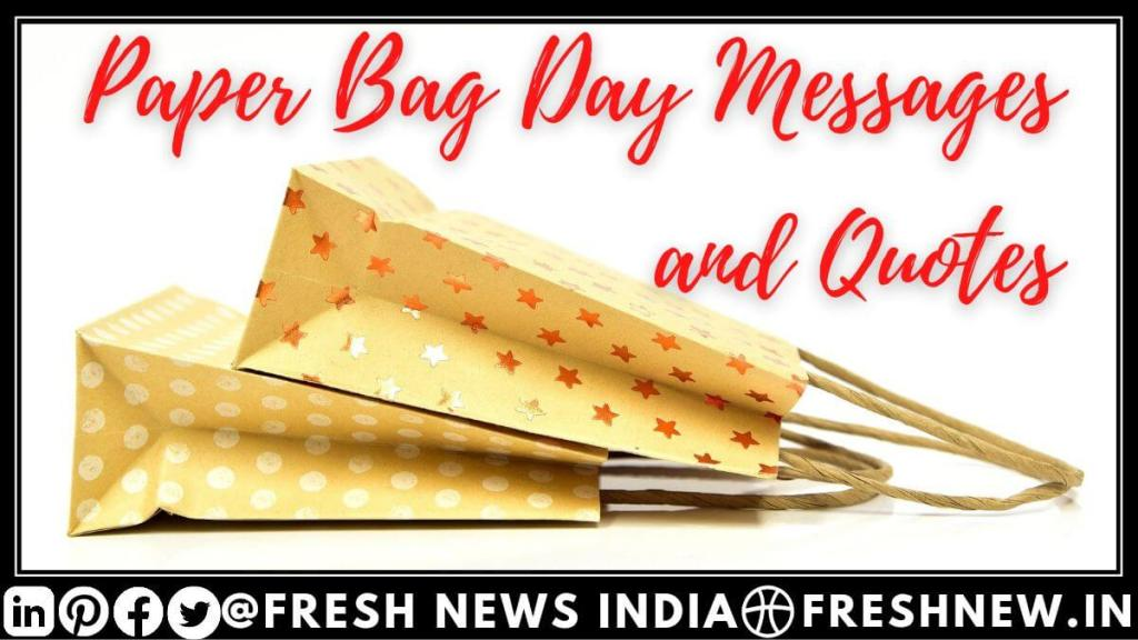 Paper Bag Day 2021 Messages and Quotes