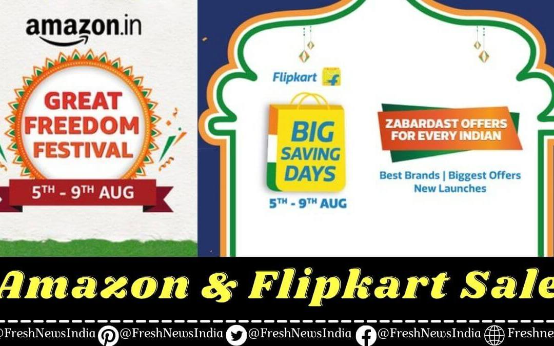Amazon and Flipkart Sale 2021 starting from 5 august