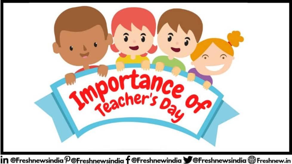 Importance of Teacher's Day