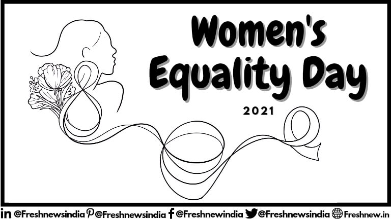 Women's Equality Day 2021 India Date, Theme, Quotes, History, Facts