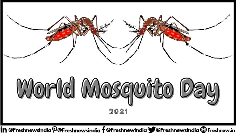 World Mosquito Day 2021 Theme, Quotes, Essay, History, Slogans, photos, poster, images