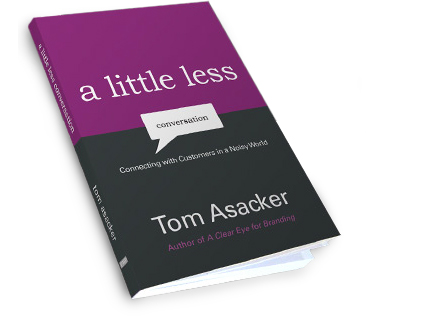 A Little Less Conversatio by Tom Asacker