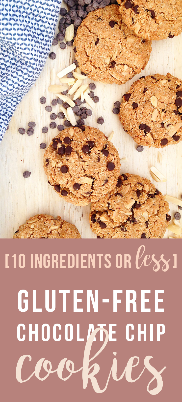 10 Ingredients or Less: these easy Gluten-Free Chocolate Chip Cookies are simple and delicious with less sugar, and no gluten, preservatives, or artificial flavors. Click to read the recipe or pin to save for later! | Fresh Planet Flavor #glutenfree #healthy #cookies #10ingredientsorless