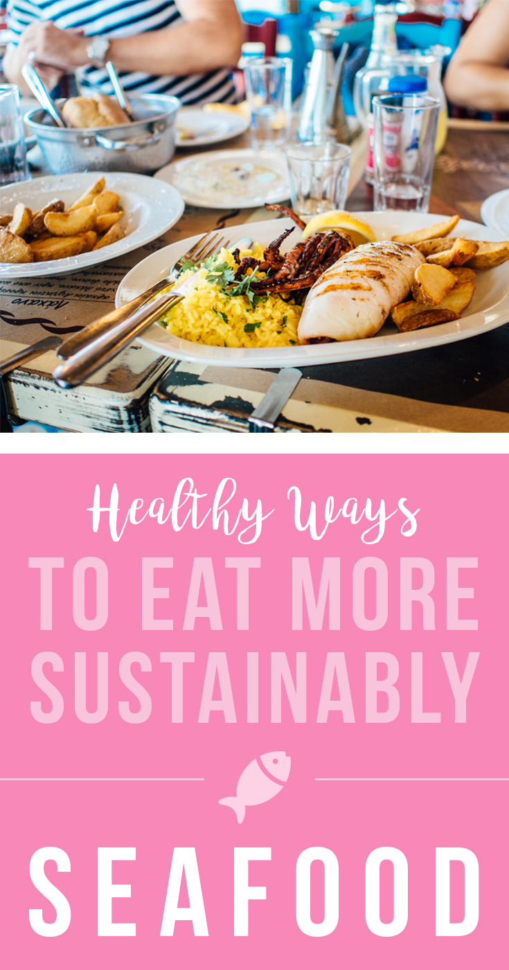 Healthy Ways to Eat Sustainably: Seafood