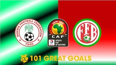 Check Live Score: Nigeria vs Burundi