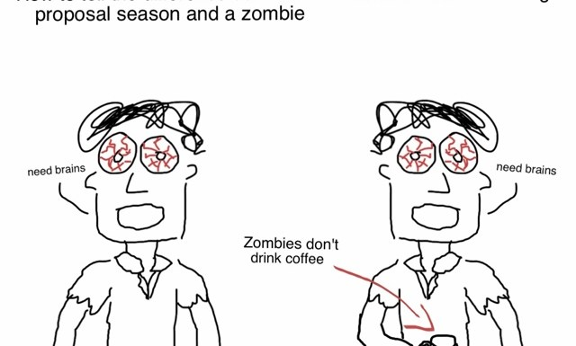 Difference Between a Researcher during Proposal Season and a Zombie
