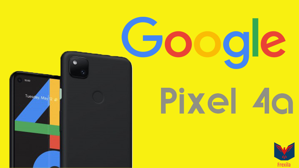 Google Pixel 4a full specifications ( The best smartphone google have made)