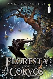 floresta_dos_corvos_andrew_peters