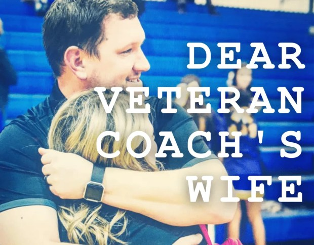 Dear Veteran's Coach's Wive Series