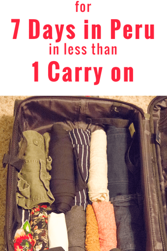 How to Pack for 7 Days in Peru in Less Than One Carryon